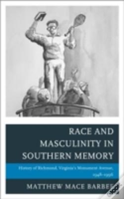 Wook.pt - Race And Masculinity In Southern Memory