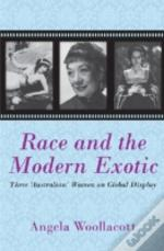 Race And The Modern Exotic