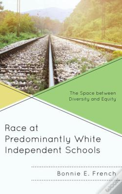 Wook.pt - Race At Predominantly White Independent Schools