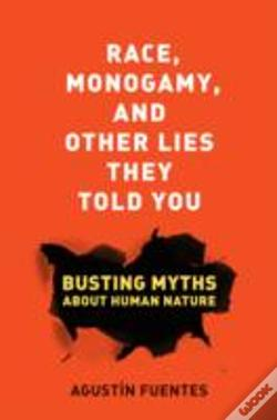 Wook.pt - Race, Monogamy, And Other Lies They Told You