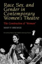 Race, Sex And Gender In Contemporary Women'S Theatre