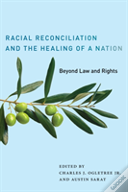 Wook.pt - Racial Reconciliation And The Healing Of A Nation