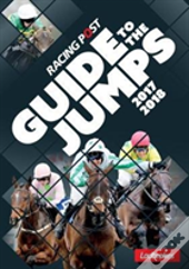 Racing Post Guide To The Jumps 2017-2018