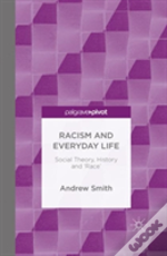 Racism And Everyday Life