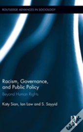 Racism, Governance, And Public Policy