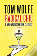 Radical Chic And Mau-Mauing The Flak Cas