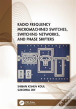 Radio-Frequency Micromachined Switches, Switching Networks And Phase Shifters