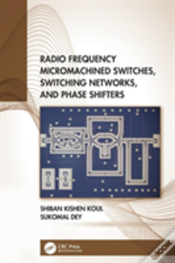 Wook.pt - Radio-Frequency Micromachined Switches, Switching Networks And Phase Shifters