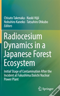Wook.pt - Radiocesium Dynamics In A Japanese Forest Ecosystem