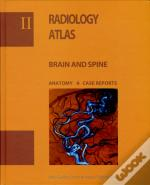 Radiology Atlas Brain and Spine