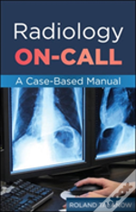 Radiology On-Call Manual: A Case-Based Review