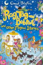 Rag Tag And Bobtail And Other Magi