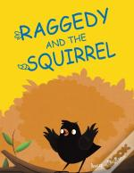 Raggedy & The Squirrel