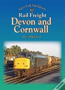 Wook.pt - Rail Freight In Devon And Cornwall