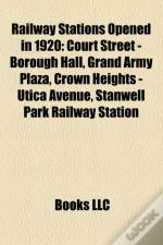 Railway Stations Opened In 1920: Court Street - Borough Hall, Jay Street - Metrotech, Crown Heights - Utica Avenue, Grand Army Plaza
