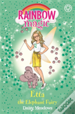 Rainbow Magic: Etta The Elephant Fairy