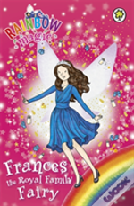 Rainbow Magic: Frances The Royal Family Fairy