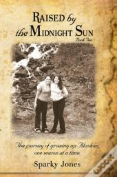 Raised By The Midnight Sun Book 2