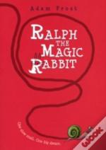 Ralph The Magic Rabbit