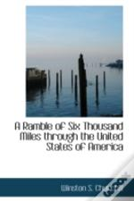 Ramble Of Six Thousand Miles Through The United States Of America