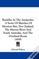 Rambles At The Antipodes
