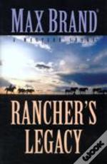 Rancher'S Legacy