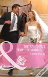 Rancher'S Surprise Marriage