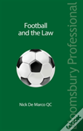 Randall, Stafford And Sturman: The Law Relating To Football
