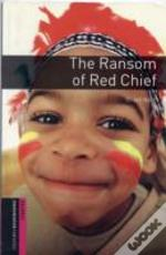 Ransom Of Red Chief250 Headwordsclassics
