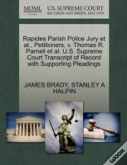 Wook.pt - Rapides Parish Police Jury Et Al., Petitioners, V. Thomas R. Parnell Et Al. U.S. Supreme Court Transcript Of Record With Supporting Pleadings