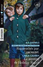 Rapproches Par Un Secret -  Le Mystere De Holiday Ranch