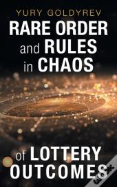 Rare Order And Rules In Chaos Of Lottery Outcomes