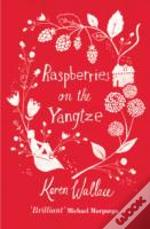Raspberries On The Yangtze