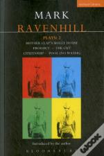 Ravenhill Plays'Mother Clap'S Molly House', The 'Cut', 'Citizenship', 'Pool' (No Water), 'Product' (World Remix)