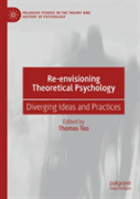 Re-Envisioning Theoretical Psychology