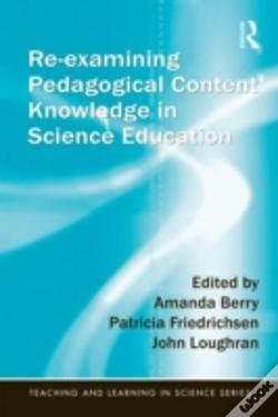 Wook.pt - Re-Examining Pedagogical Content Knowledge In Science Education