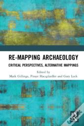 Re-Mapping Archaeology