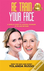 Re Train Your Face