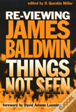 RE-VIEWING JAMES BALDWIN