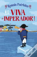 Re-Viva o Imperador!