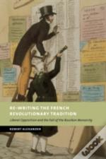 Re-Writing The French Revolutionary Tradition