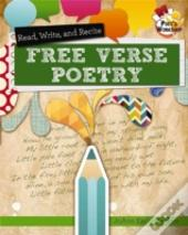 Read, Recite, And Write Free Verse Poetry