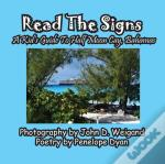 Read The Signs--- A Kid'S Guide To Half Moon Cay, Bahamas