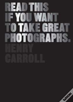 Wook.pt - Read This If You Want To Take Great Photographs