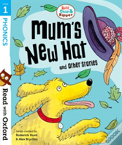 Wook.pt - Read With Oxford: Stage 1: Biff, Chip And Kipper: Mum'S New Hat And Other Stories