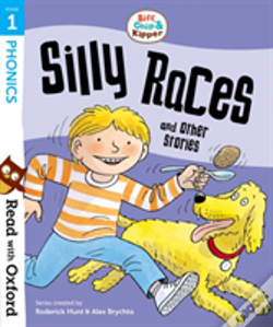 Wook.pt - Read With Oxford: Stage 1: Biff, Chip And Kipper: Silly Races And Other Stories