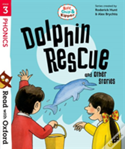 Wook.pt - Read With Oxford: Stage 3: Biff, Chip And Kipper: Dolphin Rescue And Other Stories