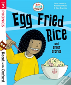 Wook.pt - Read With Oxford: Stage 3: Biff, Chip And Kipper: Egg Fried Rice And Other Stories