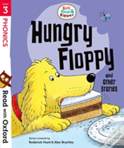 Wook.pt - Read With Oxford: Stage 3: Biff, Chip And Kipper: Hungry Floppy And Other Stories
