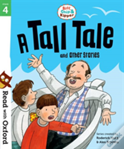 Wook.pt - Read With Oxford: Stage 4: Biff, Chip And Kipper: A Tall Tale And Other Stories